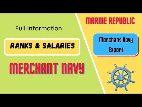Merchant Navy - Ranks & Salaries. Full Details in Hindi