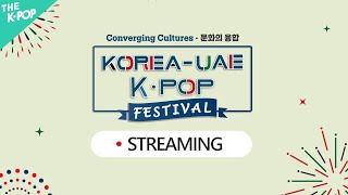 [FULL VER.] KOREA-UAE K-POP FE…