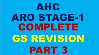AHC ARO STAGE-1 GS REVISION, AHC ARO GS FULL REVISION PART 3