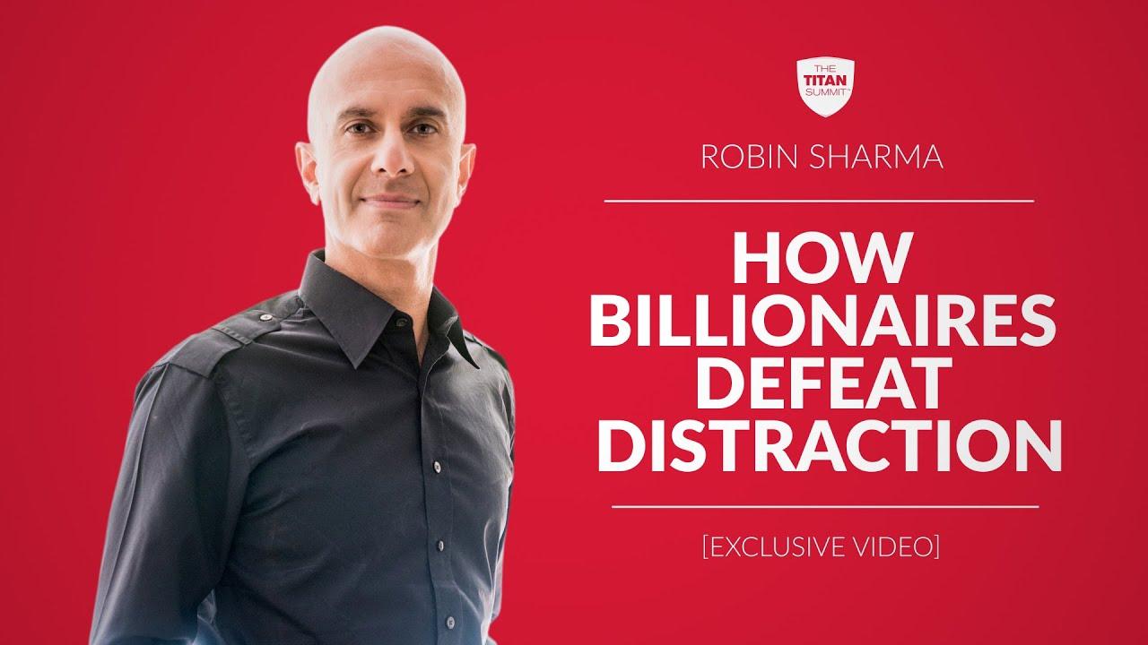 Download How Billionaires Defeat Distraction | Robin Sharma