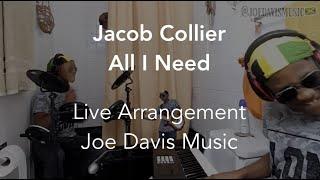 Jacob Collier - All I Need (Cover by Joe Davis)
