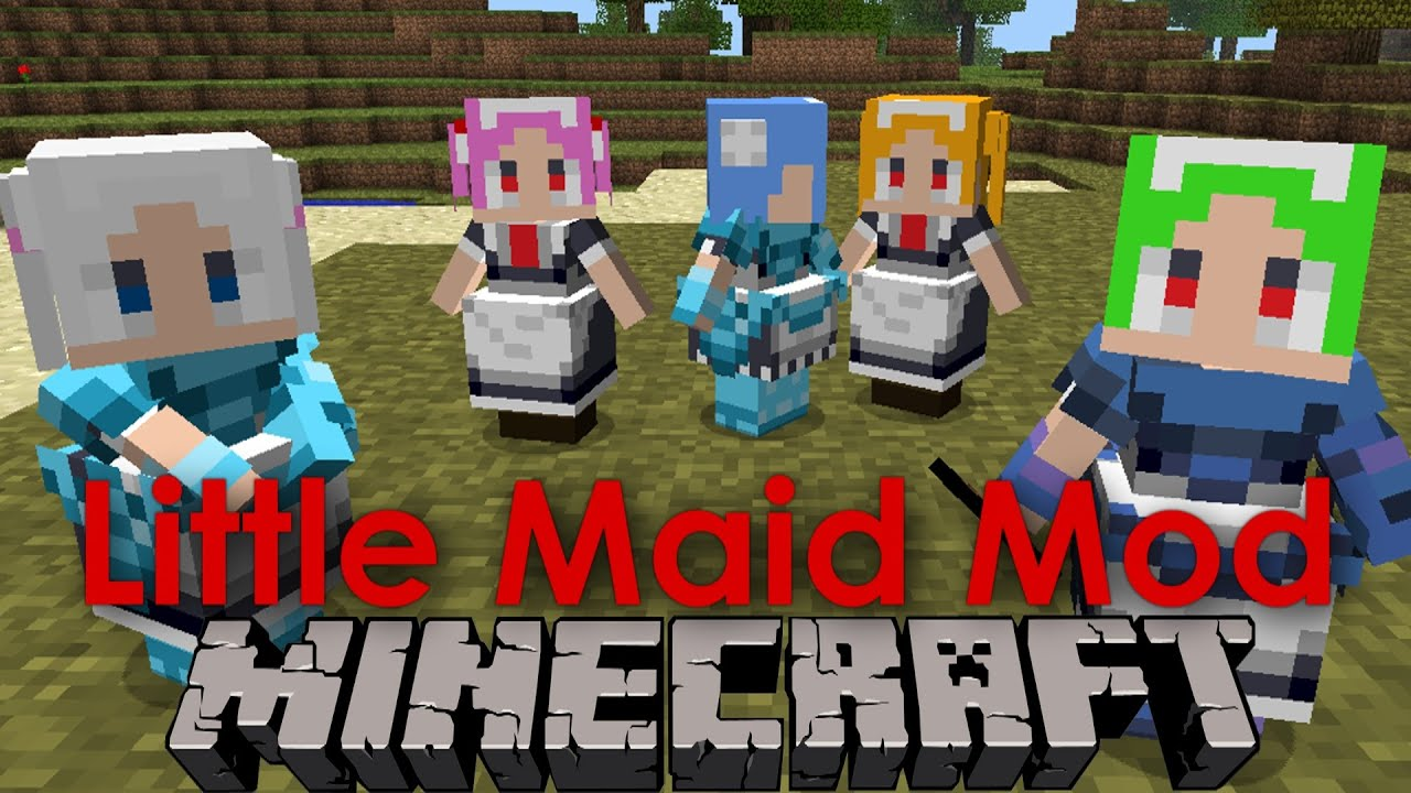 Little Maid Mod 1.7.10 - 1.7.2