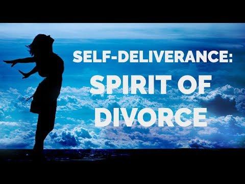 Deliverance from the Spirit of Divorce   Self-Deliverance Prayers