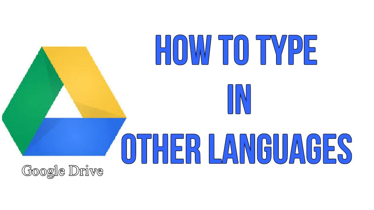 How To Type In Other Languages In Your Google Document