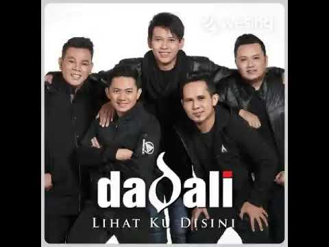 Dadali - Lihat Ku Disini Cover