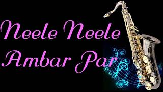 #180:-Neele Neele Ambar Par Chand Jab Chaye || Kalakar || Kishore Kumar |Best Saxophone Instrumental