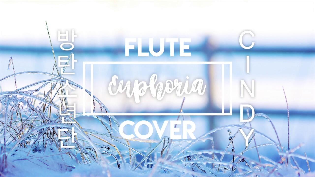Euphoria】| Flute Cover | ARMY's Amino