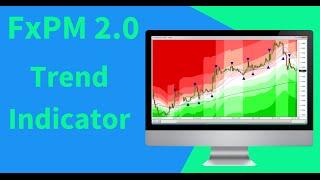 FxPM 2.0 | Best Forex Trend Indicator