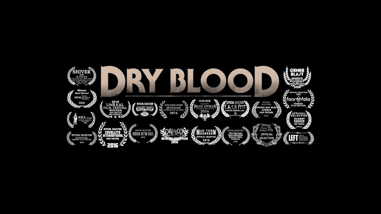 Download Dry Blood - Official Movie Trailer #2