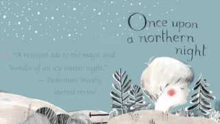 Once Upon a Northern Night - trailer
