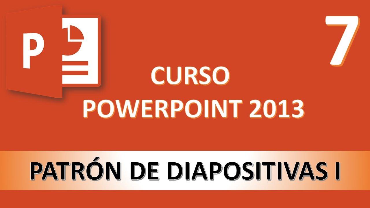 curso powerpoint 2013  patr u00f3n de diapositivas i  v u00eddeo 7