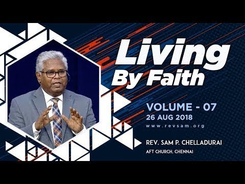 Living by Faith (Vol 07) - Pathway to Greatness!