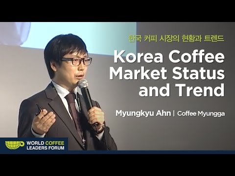 "[WCLF2014] Myung-kyu Ahn: ""Specialty Coffee! Take Your Next Step toward Asia"""