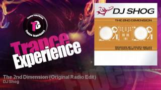 DJ Shog - The 2nd Dimension - Original Radio Edit