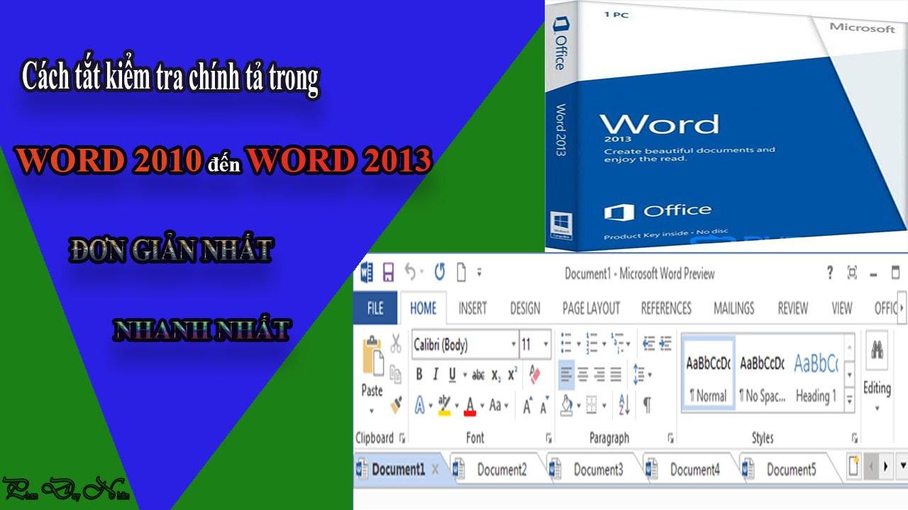 CÁCH TẮT KIỂM TRA CHÍNH TẢ TRONG WORD 2010, WORD 2013 NHANH NHẤT VÀ ĐƠN GIẢN NHẤT