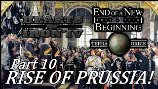 Hearts of Iron 4 - End of a New Beginning HoI4 mod - Rise of Prussia! - Part 10 - END WAR