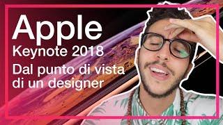 Apple Keynote 2018 dal punto di vista di un designer