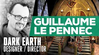 Dark Earth Creator Interview | Guillaume Le Pennec