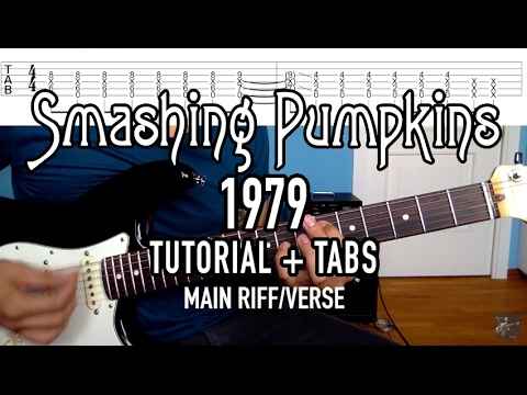 1979 - Smashing Pumpkins (3 Min. Tutorial + Tabs)