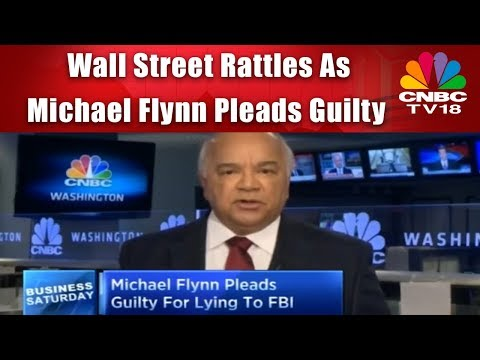 Wall Street Rattles As Michael Flynn Pleads Guilty | Business Saturday | CNBC Tv18