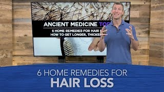 6 Home Remedies for Hair Loss