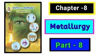 Part-8 ch-8th metallurgy science class 10th new syllabus maharashtra board