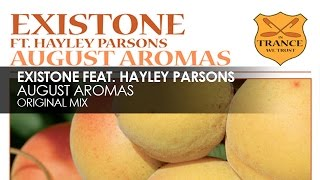 Existone featuring Hayley Parsons - August Aromas