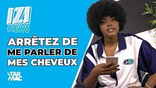 Gambar cover ARRÊTEZ DE ME PARLER DE MES CHEVEUX !!! • IZI NEWS