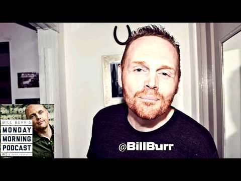 Casual Relationship Advice | Bill Burr | The Monday Morning Podcast (11-25-13)