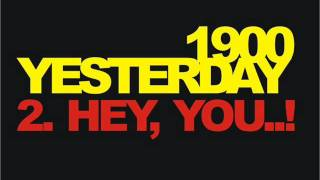 1900 yesterday - hey, you..!