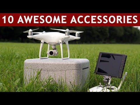 10 Amazing Accessories For Your DJI Phantom 4 (Pro / Advanced)