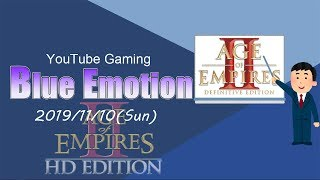 [AoE2]Blue Emotion #19/11/10[My first presentation of AoE2:DE!]