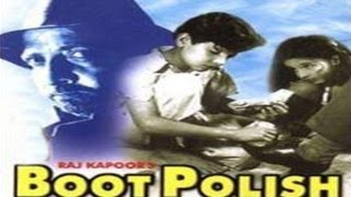 BOOT POLISH - Raj Kapoor, David, Chand Burque