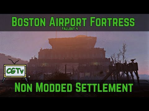 Boston Airport Fortress-Non Modded Fallout 4 Settlement (Voiced, WIP)