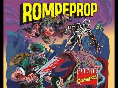 Rompeprop - Gargle Cummics [2010 Full Length Album]