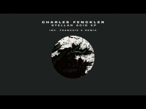 Charles Fenckler - Stellar Acid