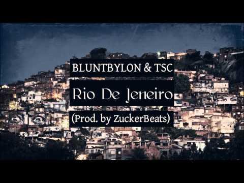 BluntBylon & TSC - Rio de Janeiro (ZuckerBeatz)