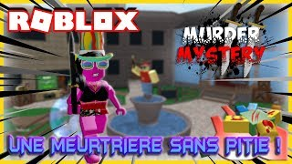 A MEURTRIÈRE WITHOUT Pity! Roblox Murder Mystery 2