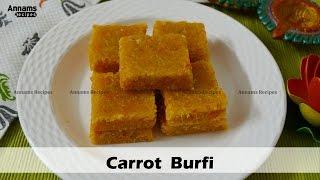 கேரட் பர்பி செய்வது எப்படி - How to make Carrot Burfi - Carrot Burfi Recipe