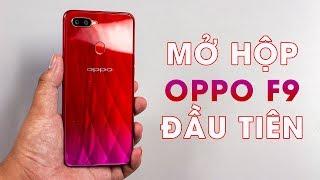 Mở hộp Oppo F9 đầu tiên tại Việt Nam