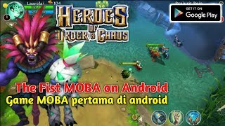 Heroes of Order and Chaos - First MOBA game on Android