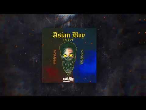 Chriilz & Ijiboy - Asian Boy (Official Lyric Video)