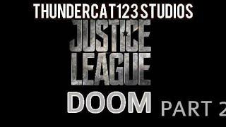 Justice League Doom Part 2: A DC Stop Motion Film (Earth 1)