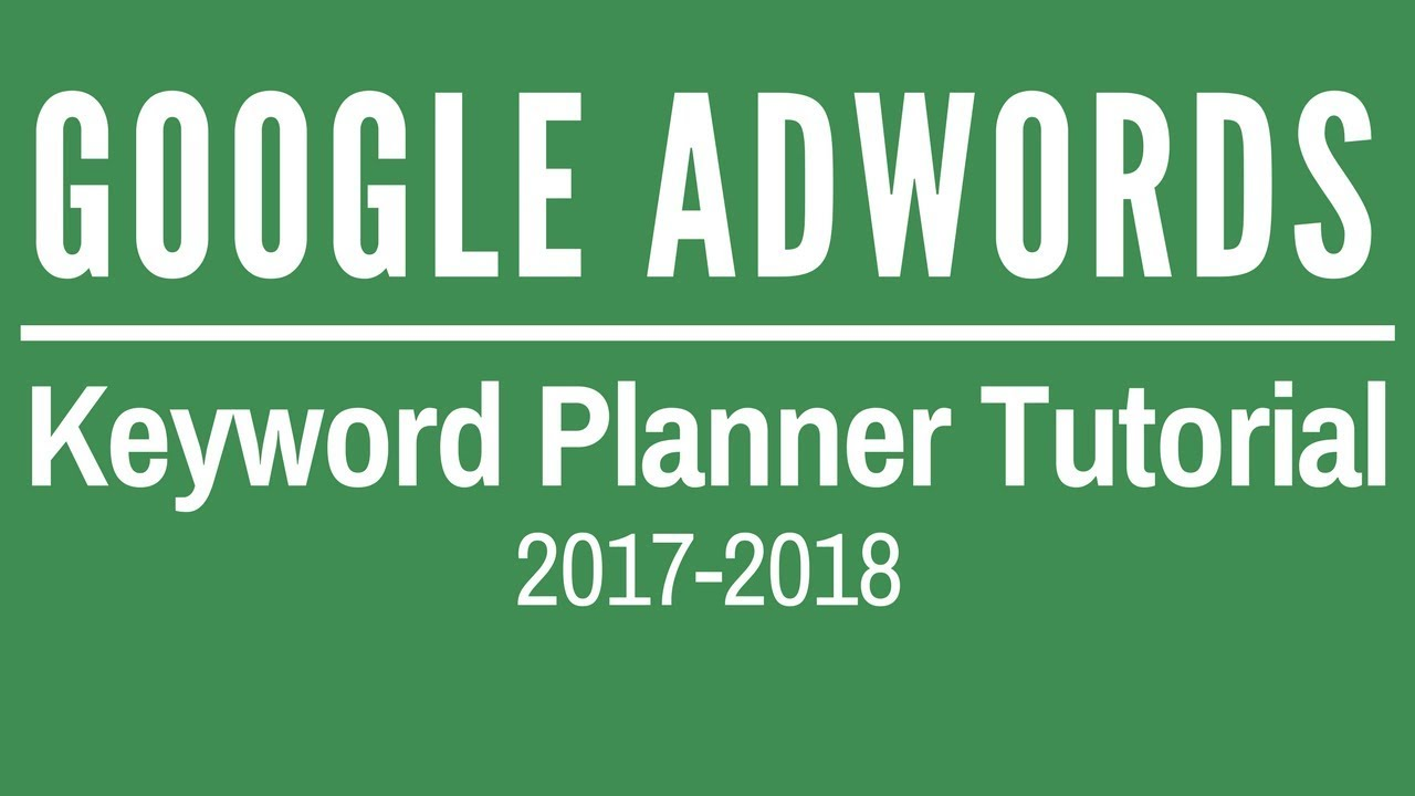 picture relating to Keyword named Google AdWords Key word Instrument Guidebook 2018 - Google AdWords Key word Planner