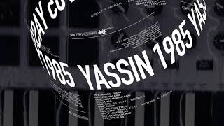 Yassin - 1985 (Prod. Dienst & Schulter) [Official]
