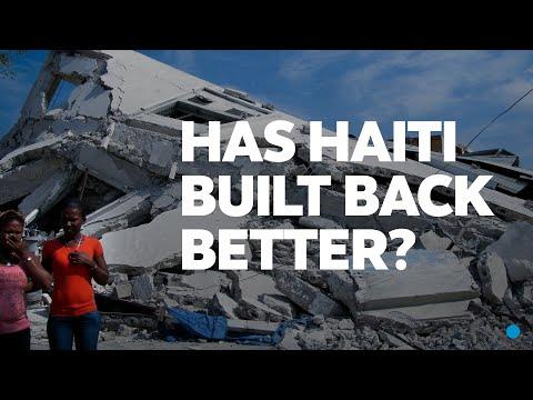 Has Haiti Built Back Better? 11 Years After the Devastating Haiti Earthquake