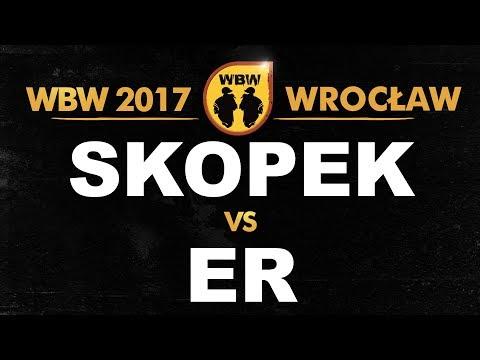 bitwa ER vs SKOPEK # WBW 2017 Wrocław (1/4) # freestyle battle