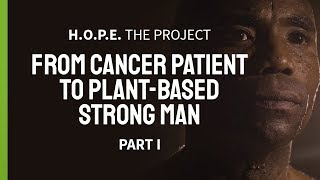 Cancer Patient Given 6 Months To Live in 2012 | D Anthony Evans Part 1 | Plant Power Stories
