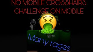 No mobile crosshairs challenge (Breaking point mobile)
