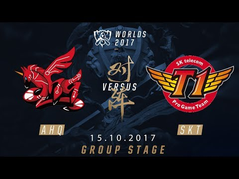 [15.10.2017] AHQ  vs SKT [Group Stage][CKTG2017][Bảng A]